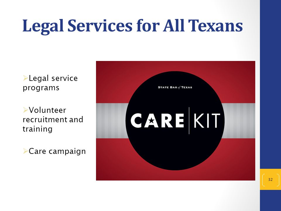 Legal Services for All Texans  Legal service programs  Volunteer recruitment and training  Care campaign 32