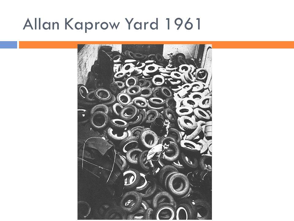 Allan Kaprow Yard 1961