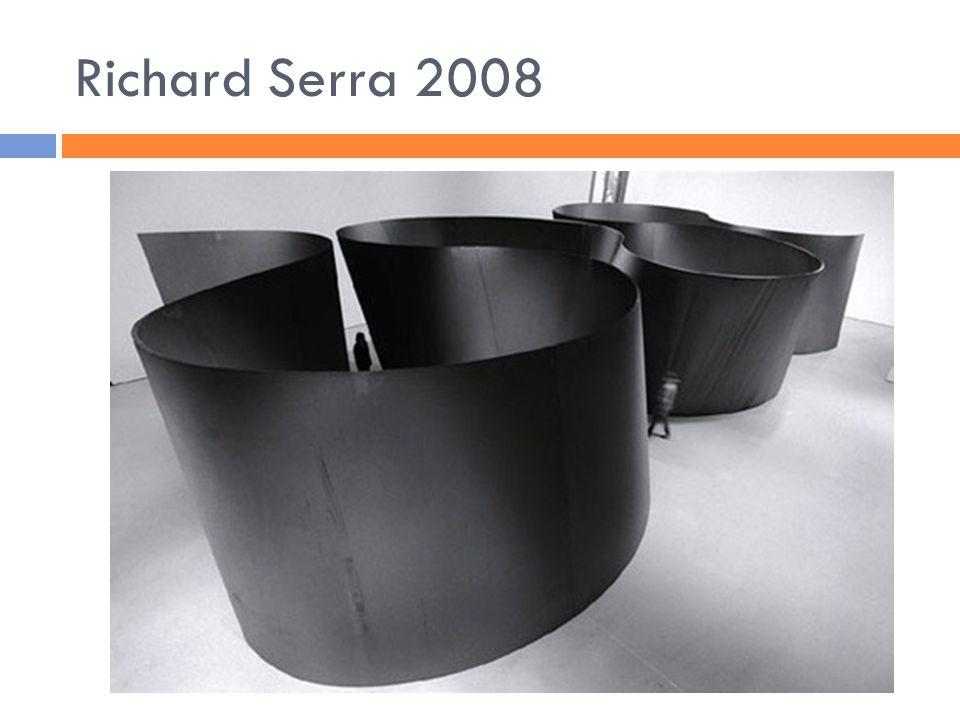 Richard Serra 2008