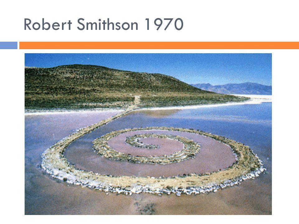 Robert Smithson 1970