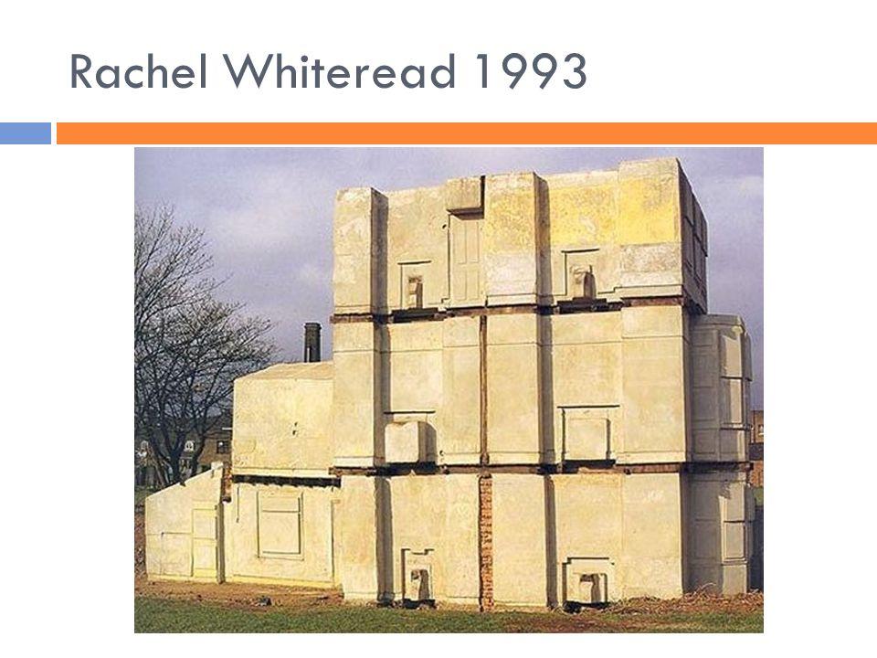 Rachel Whiteread 1993