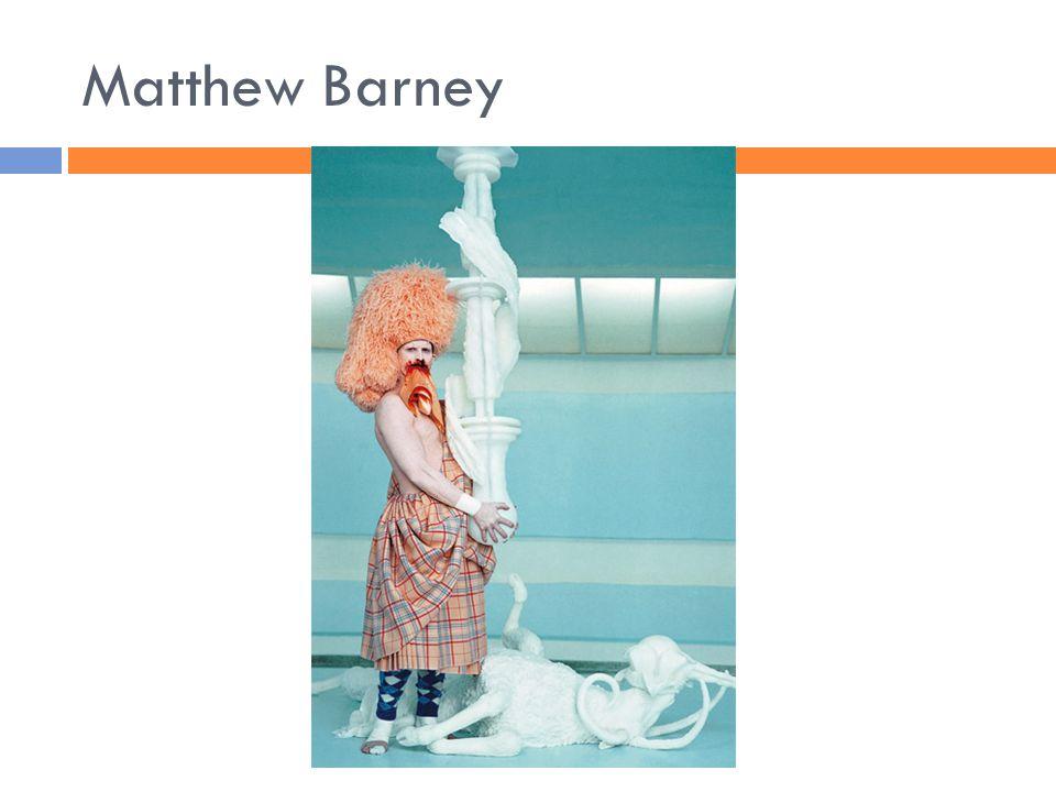 Matthew Barney