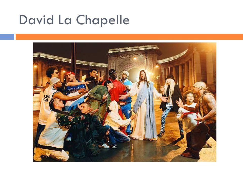 David La Chapelle