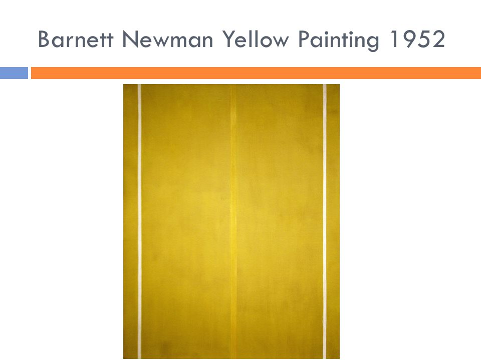 Barnett Newman Yellow Painting 1952