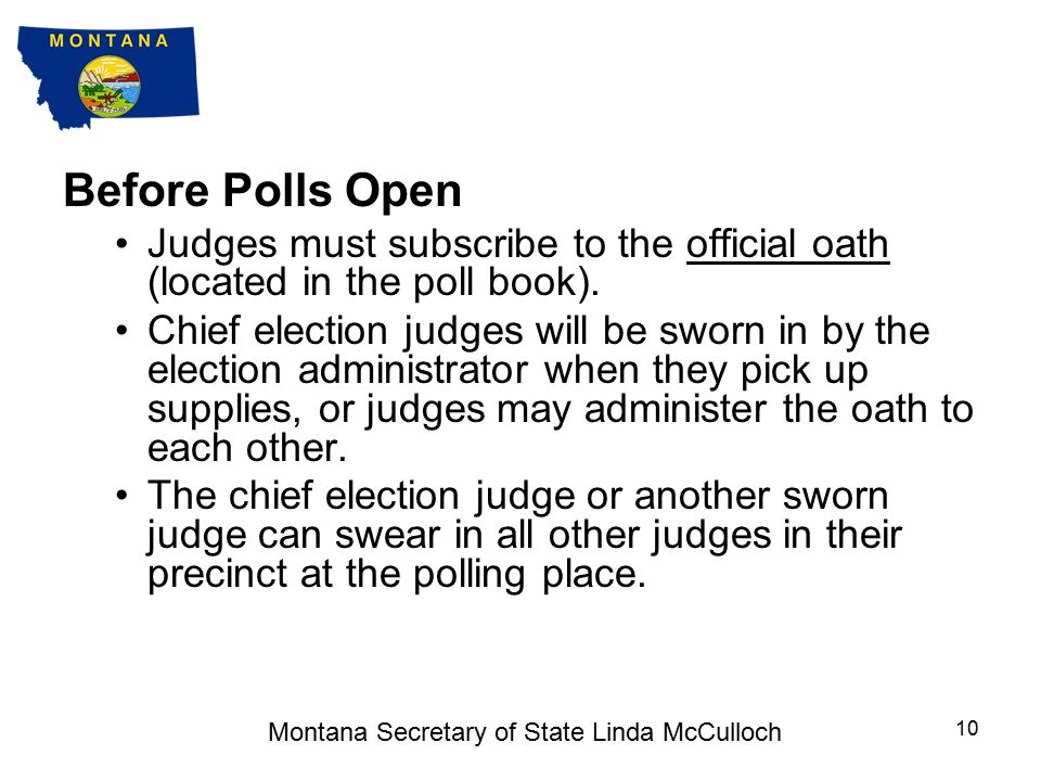 Before Polls Open Chief election judges may be required to pick up supplies at the election office before going to the polls.