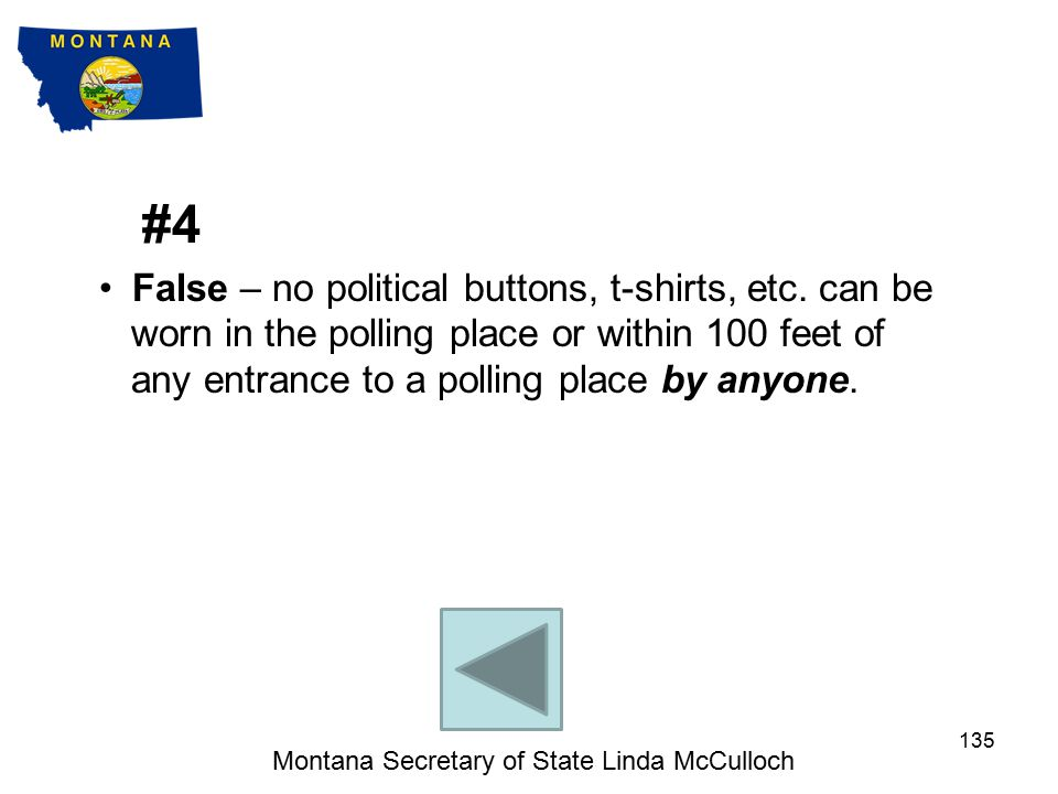 #3 False – a voter with a disability can make a mark in the register or have a designated agent sign for them.