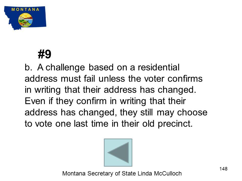 Montana Secretary of State Linda McCulloch 147 #8 b.