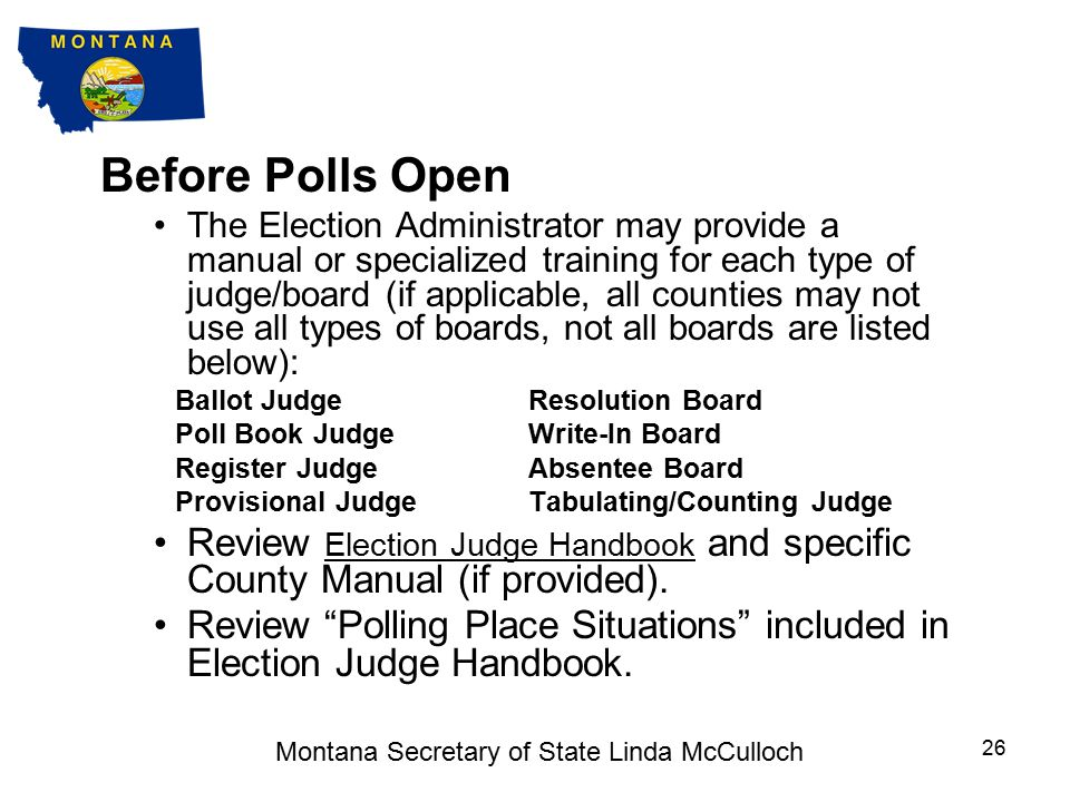 Before Polls Open AutoMARKs (cont) Some problems on Election Day at the polls will be avoided by having at least one person at each precinct or polling place that is familiar with the AutoMARK, and knows the basic troubleshooting.