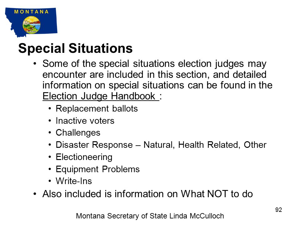 8. SPECIAL SITUATIONS Montana Secretary of State Linda McCulloch 91