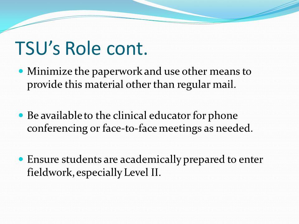 TSU's Role cont.