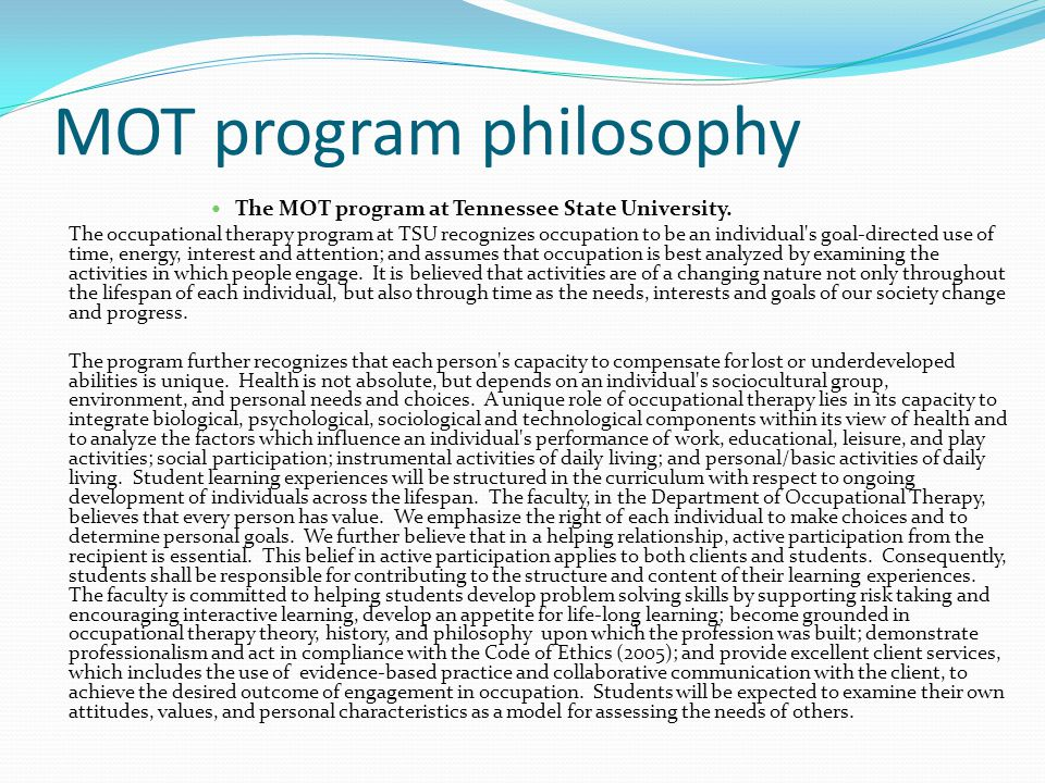 MOT program philosophy The MOT program at Tennessee State University.