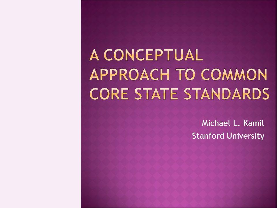 Michael L. Kamil Stanford University