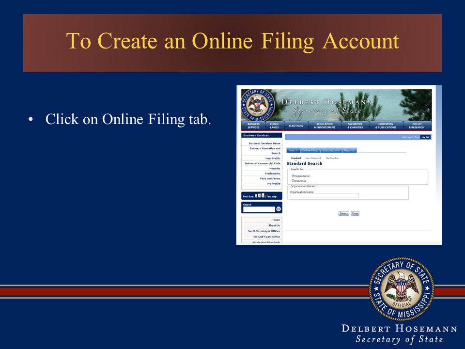 To Create an Online Filing Account Click on Online Filing tab.