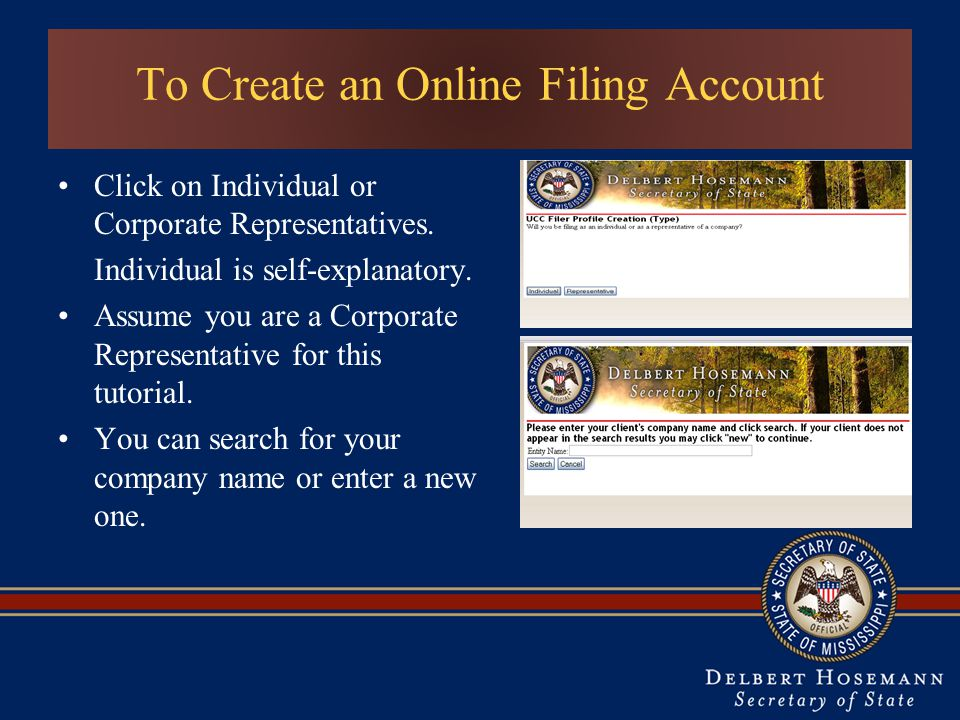 To Create an Online Filing Account Click on Individual or Corporate Representatives.