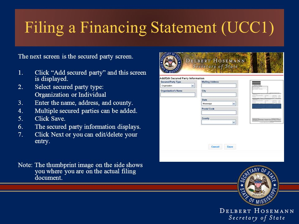 Filing a Financing Statement (UCC1) The next screen is the secured party screen.