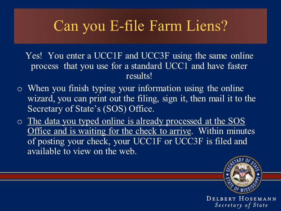 Can you E-file Farm Liens.Yes.