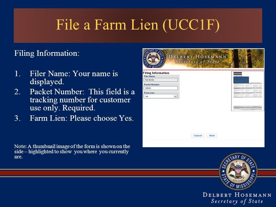 File a Farm Lien (UCC1F) Filing Information: 1.Filer Name: Your name is displayed.