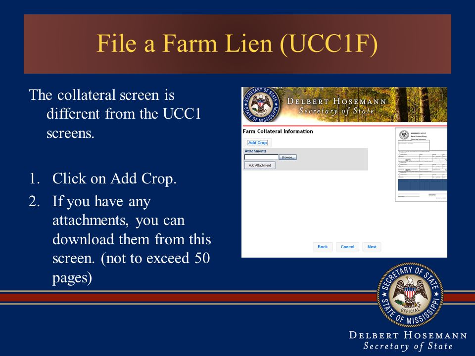 File a Farm Lien (UCC1F) The collateral screen is different from the UCC1 screens.