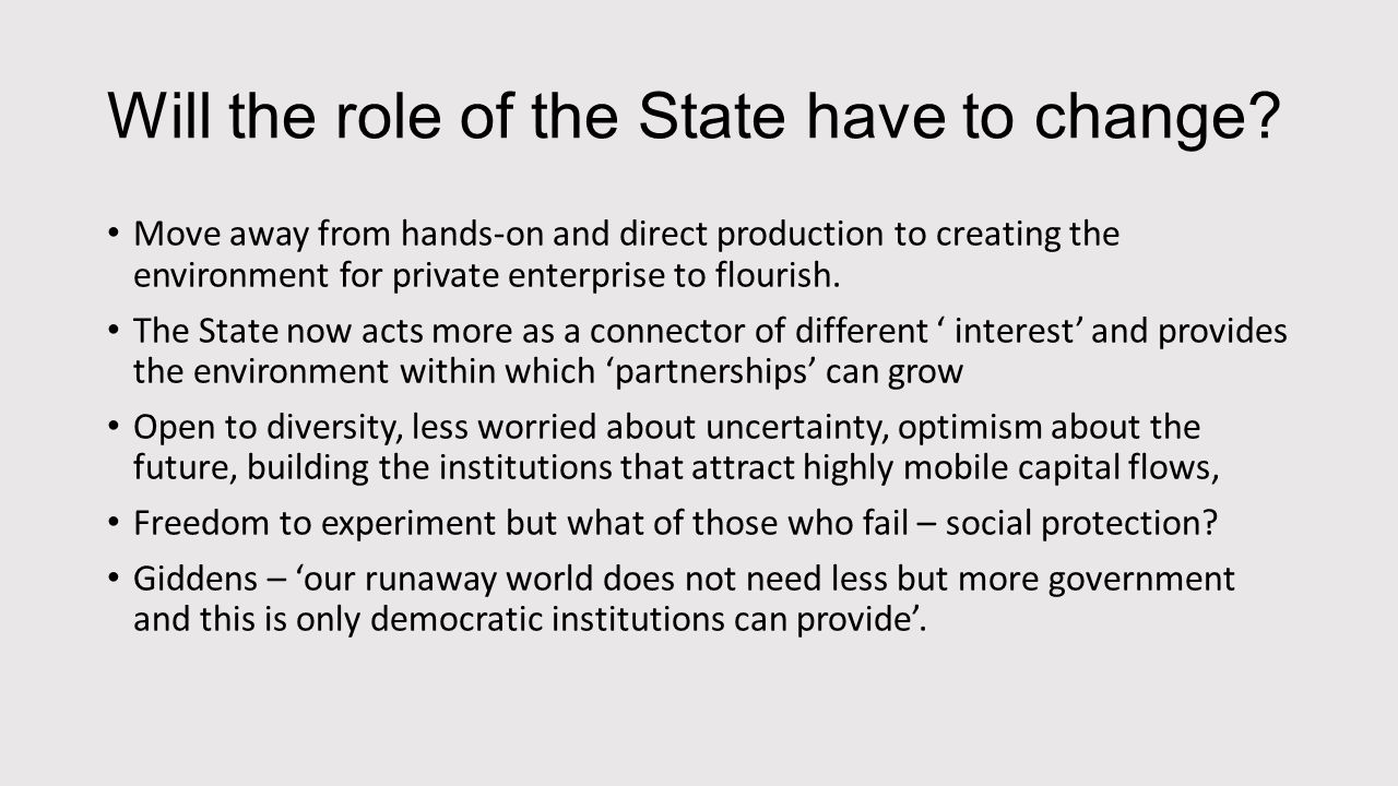 What will the modern State look like.