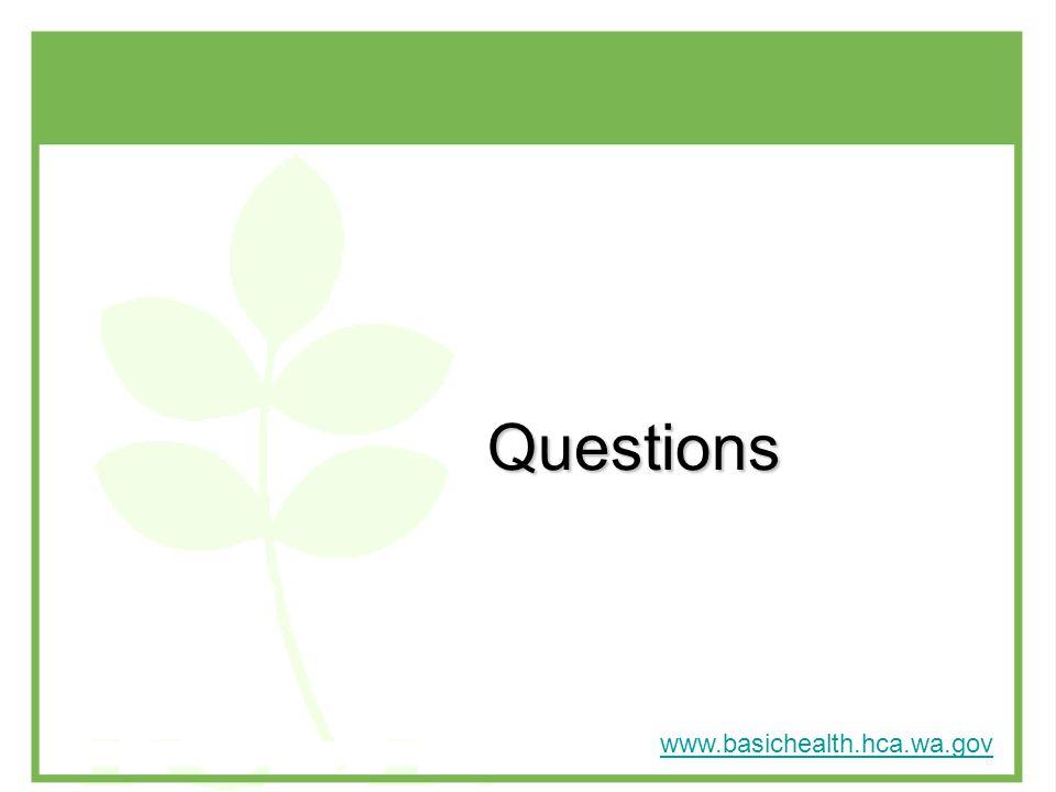 Questions www.basichealth.hca.wa.gov