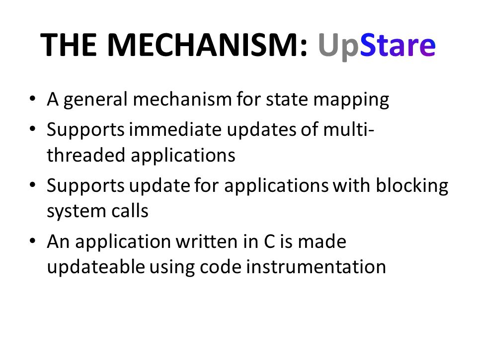 State Reconstruction: to update active functions Transforming blocking calls to non-blocking calls.