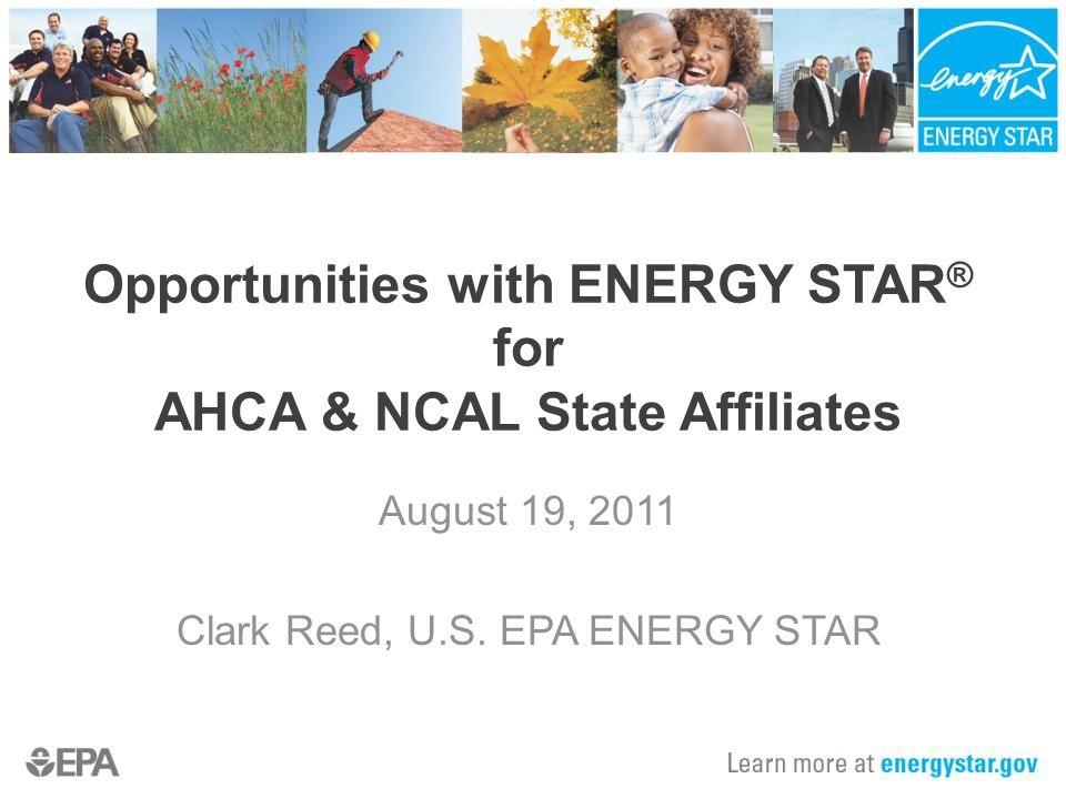 Agenda What is ENERGY STAR.