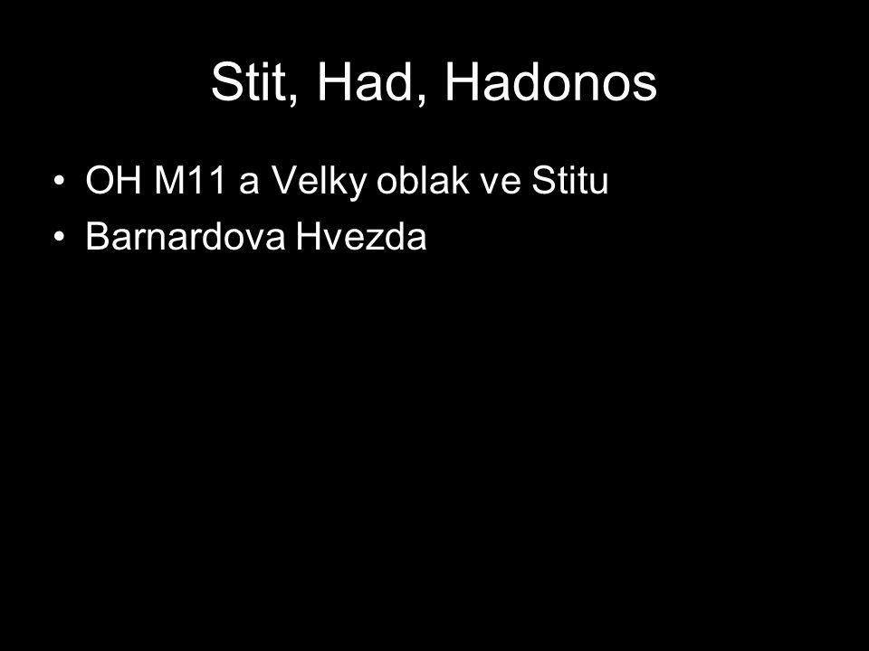 Stit, Had, Hadonos OH M11 a Velky oblak ve Stitu Barnardova Hvezda