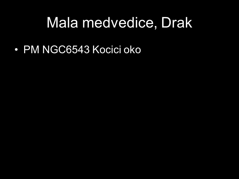 Mala medvedice, Drak PM NGC6543 Kocici oko