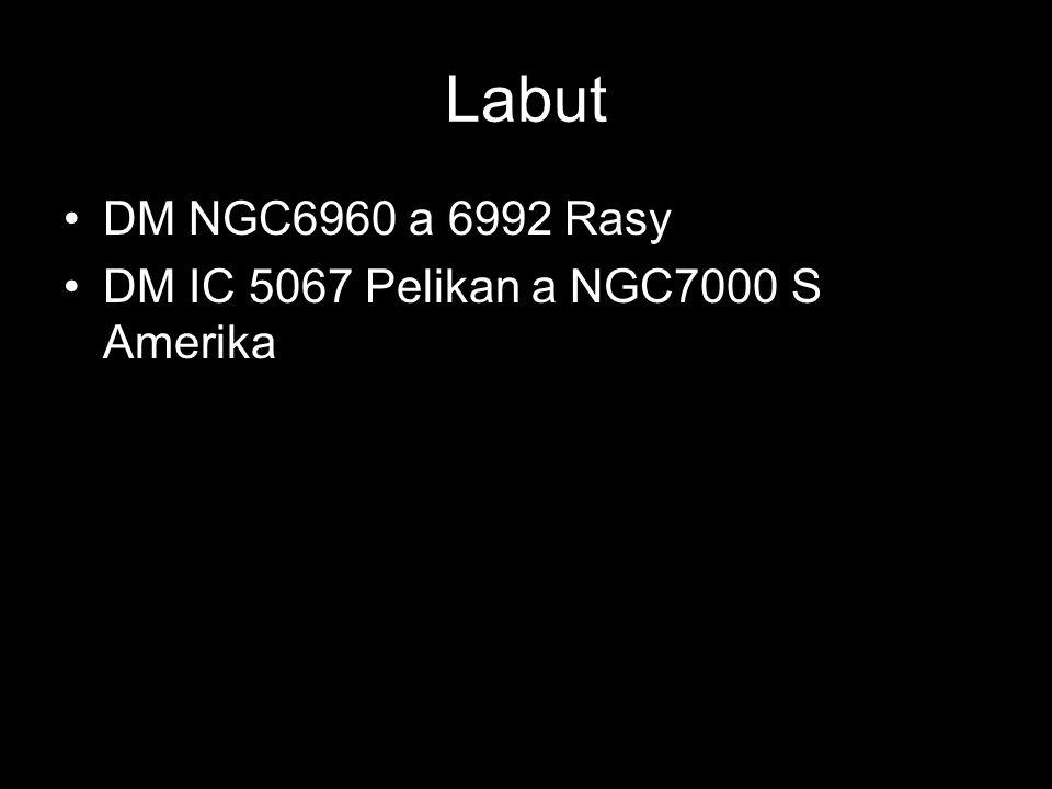 Labut DM NGC6960 a 6992 Rasy DM IC 5067 Pelikan a NGC7000 S Amerika