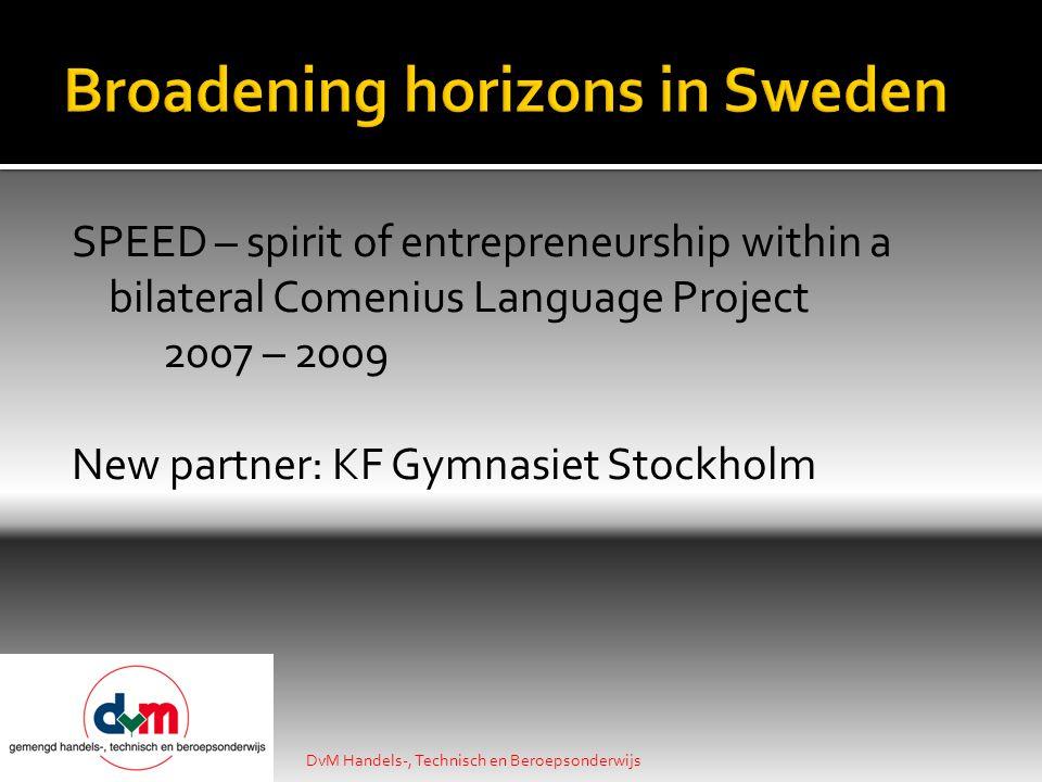 We are always looking for reliable partners! DvM Handels-, Technisch en Beroepsonderwijs