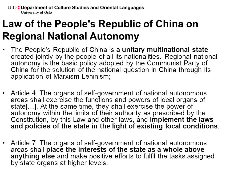 Law of the People's Republic of China on Regional National Autonomy The People's Republic of China is a unitary multinational state created jointly by