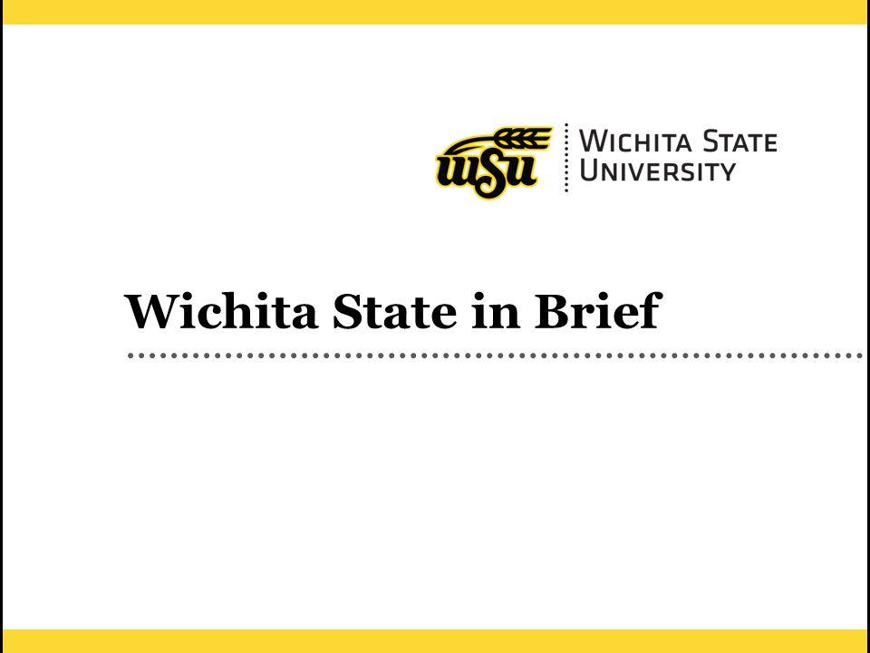 1 Wichita State in Brief