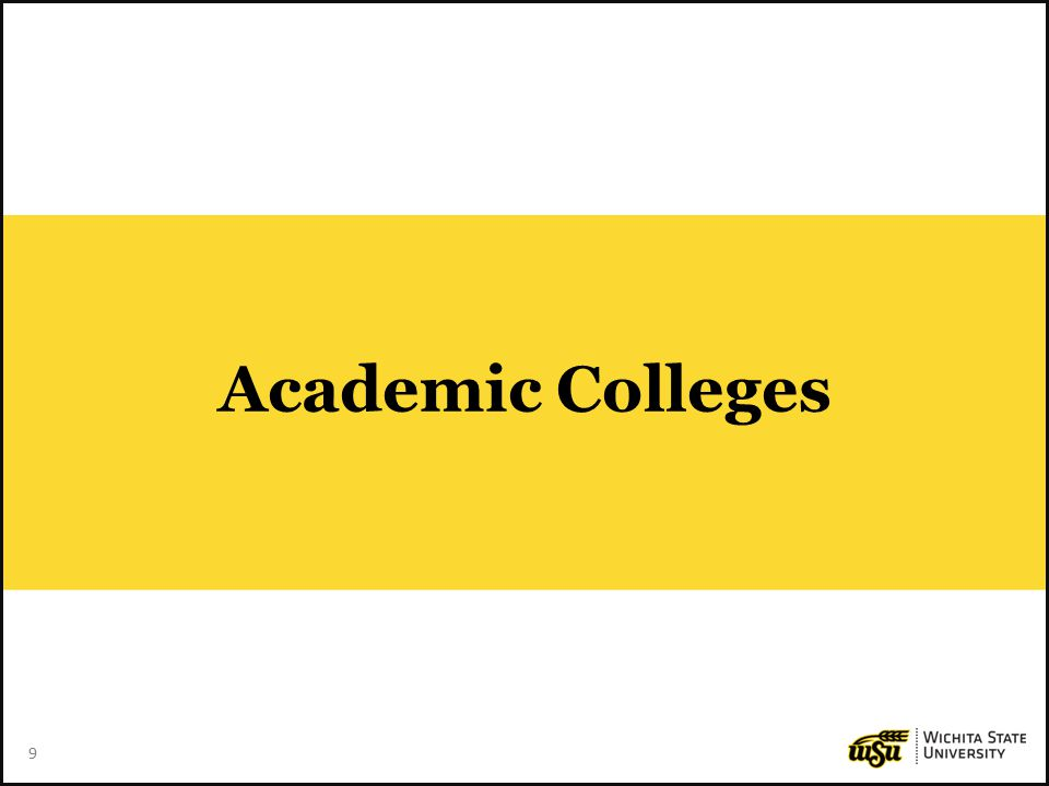 9 9 Academic Colleges