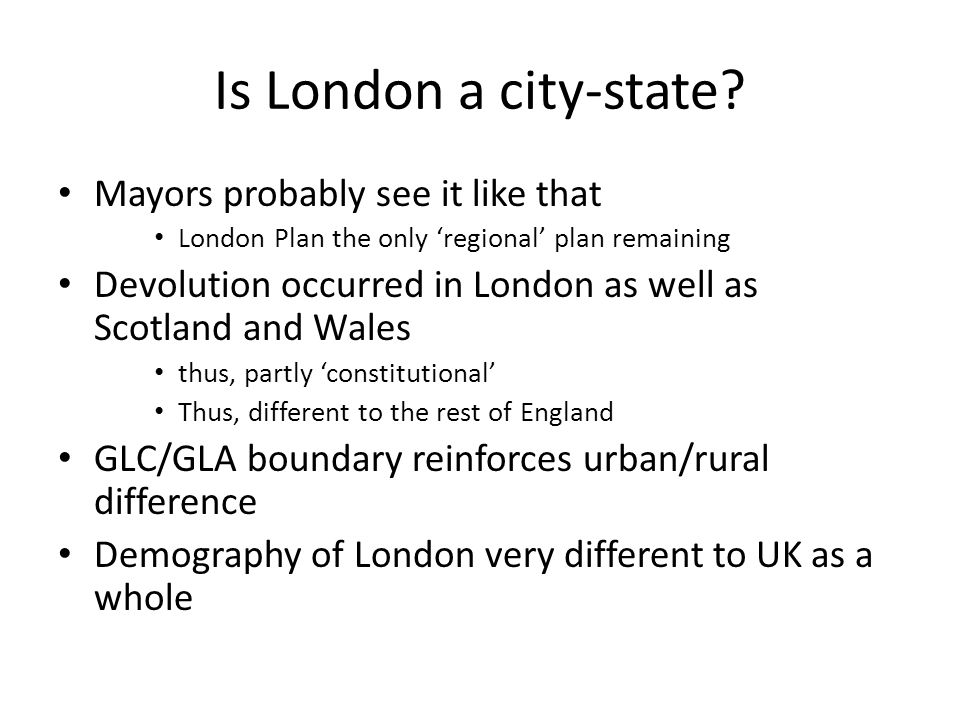 Is London a city-state.