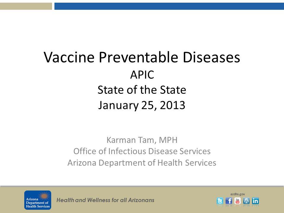 Health and Wellness for all Arizonans azdhs.gov