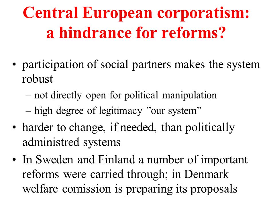 Central European corporatism: a hindrance for reforms.