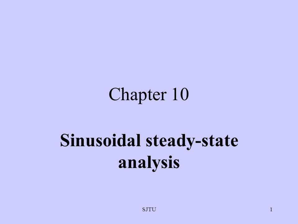 SJTU1 Chapter 10 Sinusoidal steady-state analysis