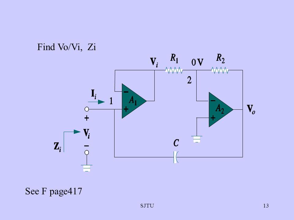 SJTU13 Find Vo/Vi, Zi See F page417