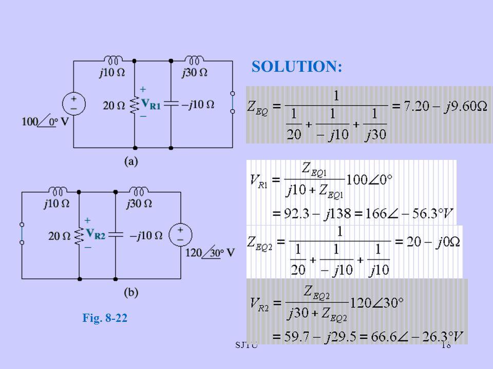 SJTU18 SOLUTION: Fig. 8-22