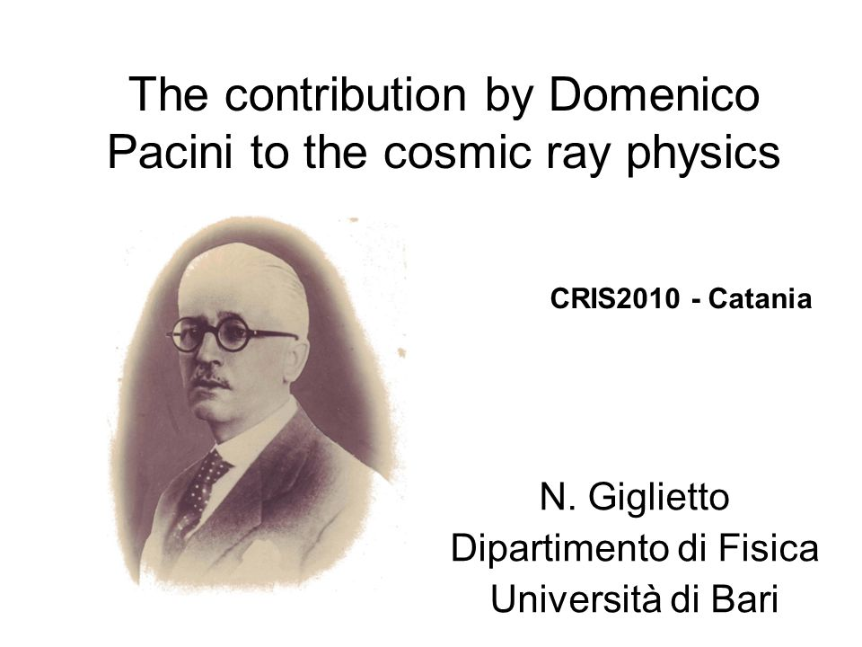 The contribution by Domenico Pacini to the cosmic ray physics N.