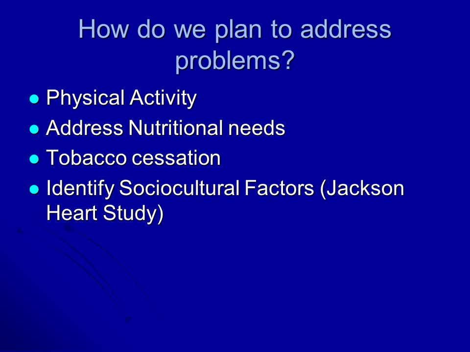 How do we plan to address problems.