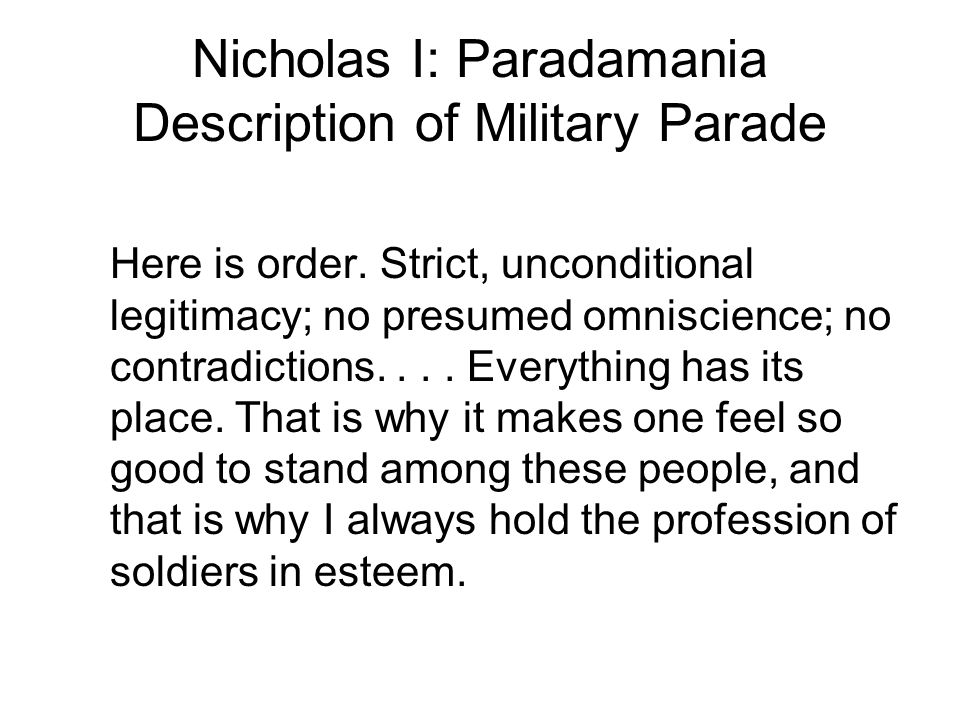 Nicholas I: Paradamania Description of Military Parade Here is order.