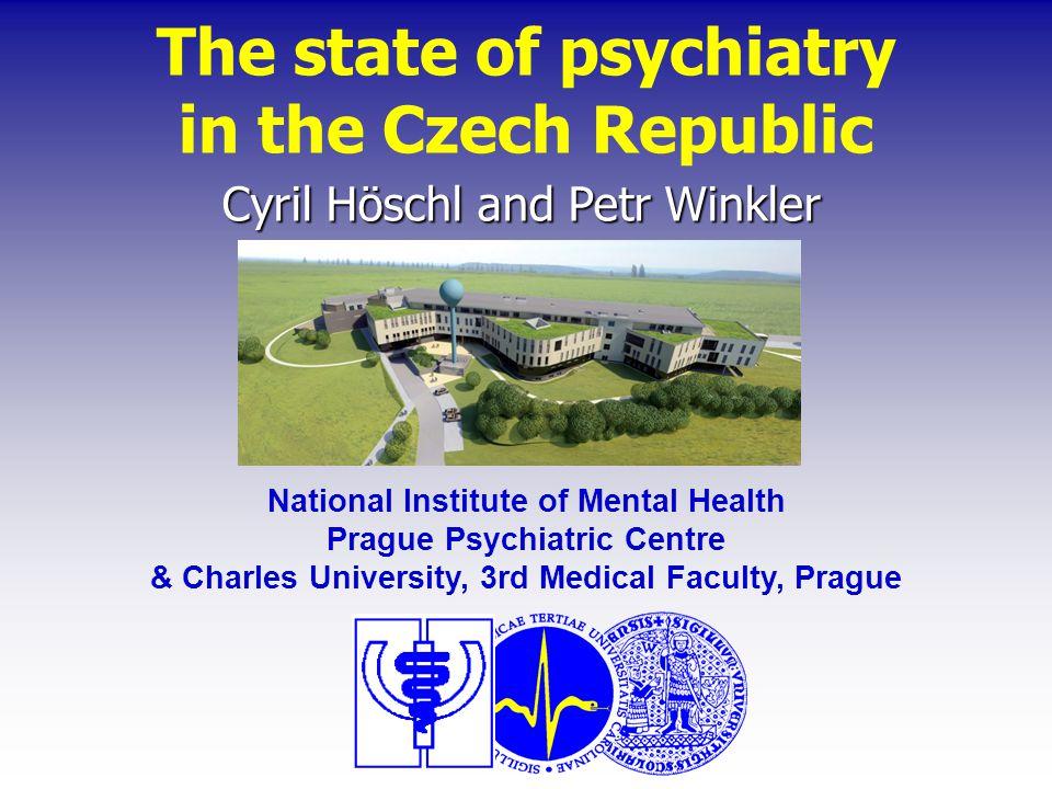 The state of psychiatry in the Czech Republic CYRIL HÖSCHL, PETR WINKLER & ONDŘEJ PĚČ 278 The state of psychiatry in the Czech Republic CYRIL HÖSCHL, PETR WINKLER & ONDŘEJ PĚČ 278