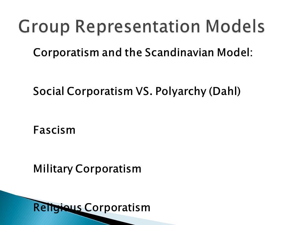 Corporatism and the Scandinavian Model: Social Corporatism VS.
