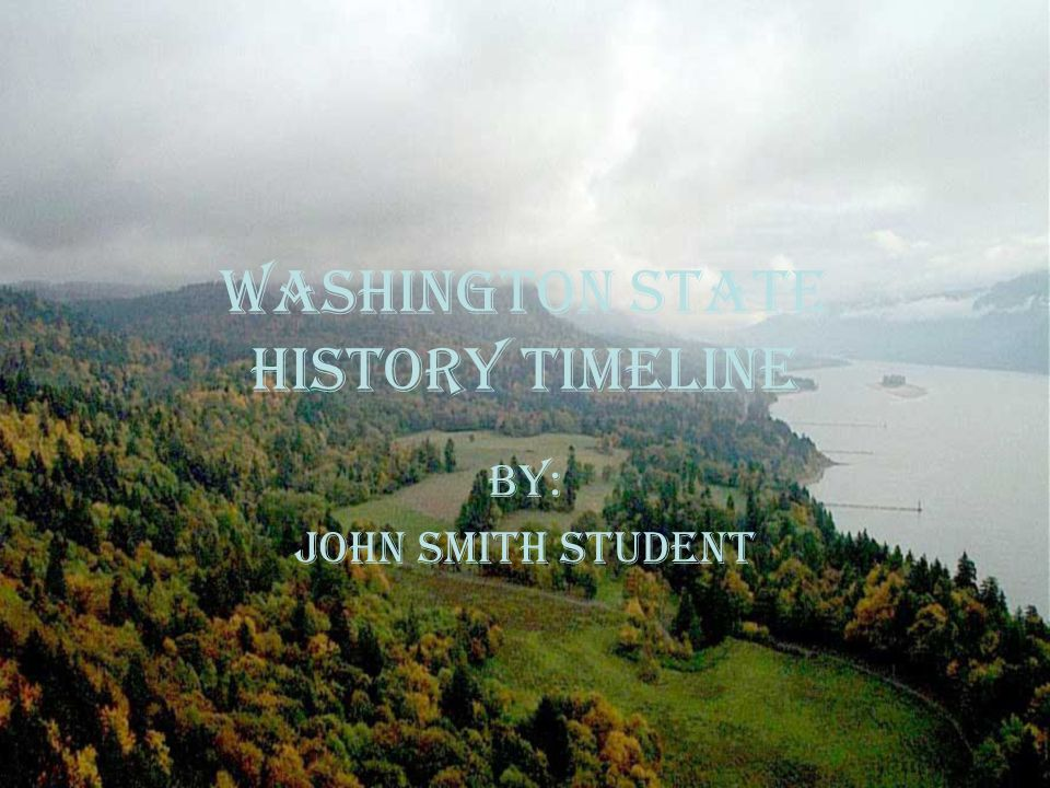 Before 1600 100 million years ago- Most of Washington lies under the Pacific Ocean.