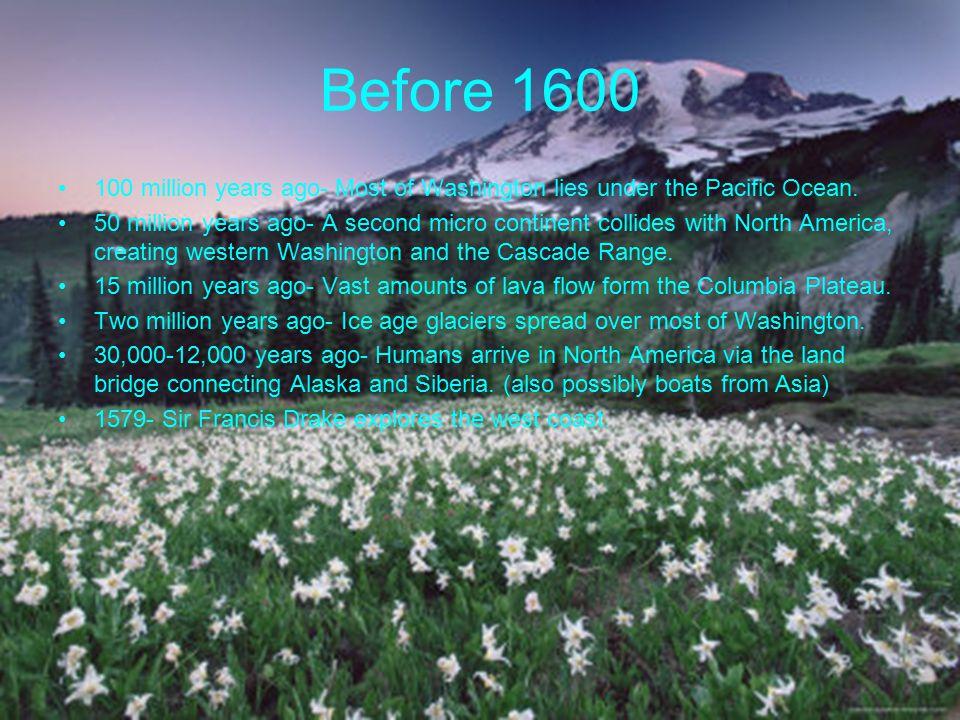 1600-1700 1625- Explorer named Juan De Fuca discovers the Western Passage.