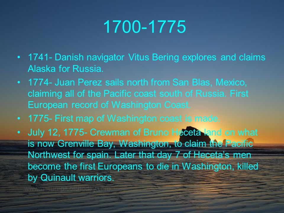1776-1790 1778- James Cook names Cape Flattery.