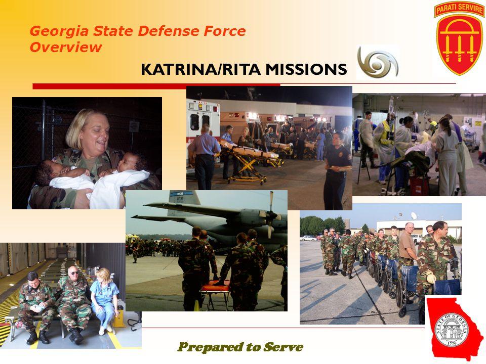  Georgia State Defense Force Overview KATRINA/RITA MISSIONS