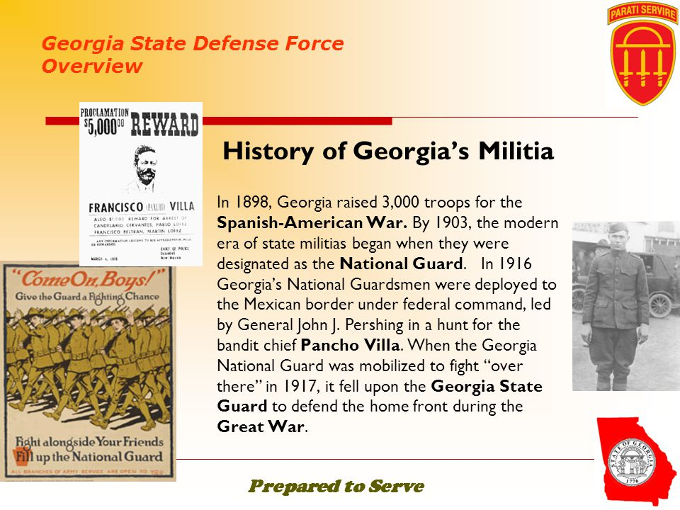 History of Georgia's Militia In 1898, Georgia raised 3,000 troops for the Spanish-American War. By 1903, the modern era of state militias began when t
