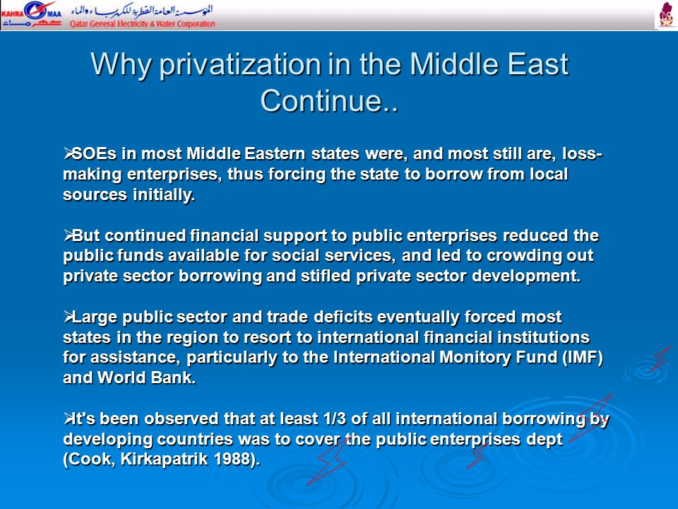 Why privatization in the Middle East Continue..